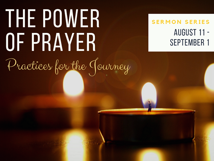 image of candle with words the power of prayer practices for the journey sermon series august 11 through september 1